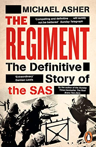 The Regiment: The Definitive Story of the SAS (English Edition)