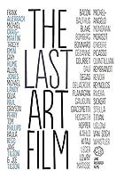 The Last Art Film