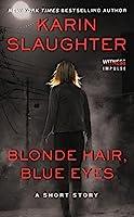 Blonde Hair, Blue Eyes 0062442872 Book Cover