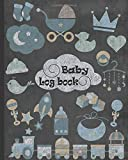 Baby Log Book: A handy Baby's daily logbook to record: feeding, sleeping, diaper scheduled, shopping list, and activities. 8 x 10 Inches, 121 Pages.