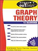 Schaum's Outline of Theory and Problems of Graph Theory (Schaum's Outlines)