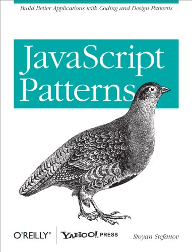 JavaScript Patterns: Build Better Applications with Coding and Design Patterns (English Edition)