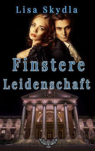 Finstere Leidenschaft (Wiesbaden Lovestorys 1)