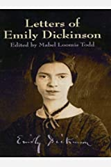 Letters of Emily Dickinson (Dover Books on Literature & Drama) Kindle Edition
