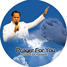 Prayer for You By Pastor Chris