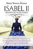 Isabel II: Melodía de un recuerdo (MR Novela Histórica)