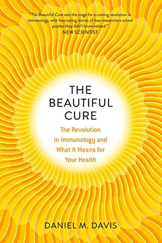 The Beautiful Cure The Revolution in Immunology and What It Means for Your Health product image