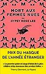 Mort aux femmes nues par Rose Lee