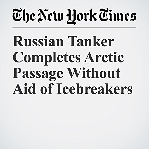 Russian Tanker Completes Arctic Passage Without Aid of Icebreakers copertina