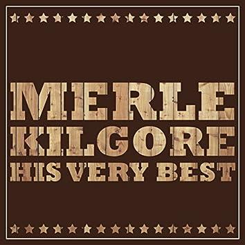 Merle Kilgore - His Very Best