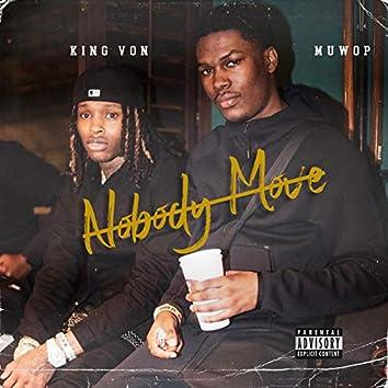 Nobody Move (feat. King Von)
