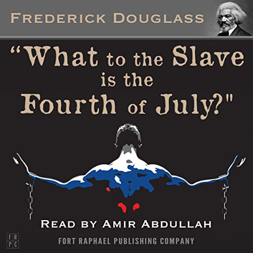 What to the Slave Is the 4th of July?  By  cover art