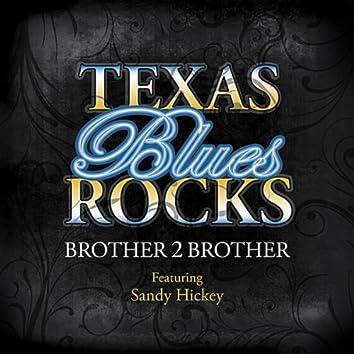 Texas Blues Rocks (feat. Sandy Hickey)