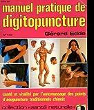 MANUEL PRATIQUE DE DIGITOPUNCTURE. - 01/01/2013