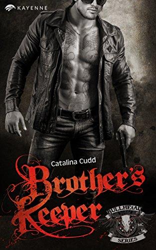 Brother's Keeper (Bullhead MC Serie 3)