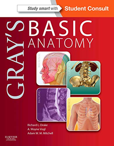 Gray's Basic Anatomy: with STUDENT CONSULT Online Access, 1e (Grays Anatomy for Students)の詳細を見る