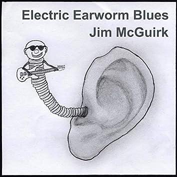 Electric Earworm Blues