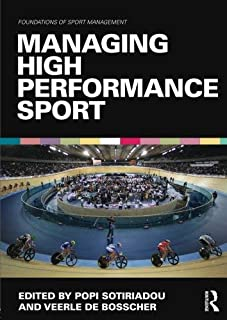 Managing High Performance Sport (Foundations of Sport Management) (2013-01-27)