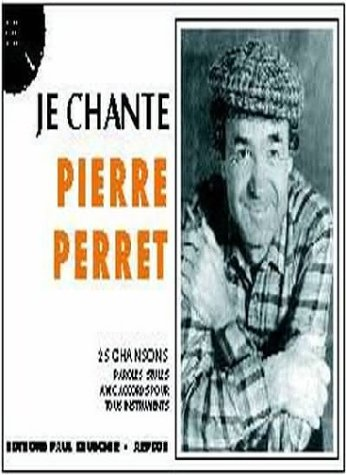 Partition : Je chante Perret