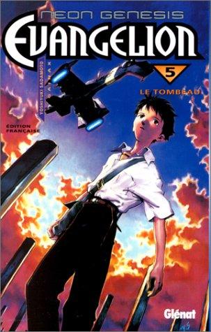 Neon Genesis Evangelion - Tome 05: Le Tombeau