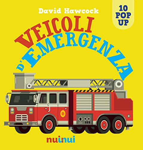 Veicoli d'emergenza. Libro pop-up. Ediz. a colori