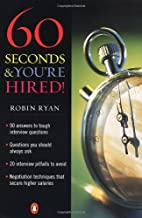 60 Seconds & You're Hired
