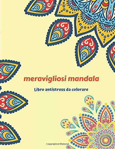 meravigliosi mandala Libro antistress da colorare: 50 Mandala Complessi | Libro Da Colorare Per Adulti | 102 pagine