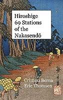 Hiroshige 69 Stations of the Nakasendō: Premium