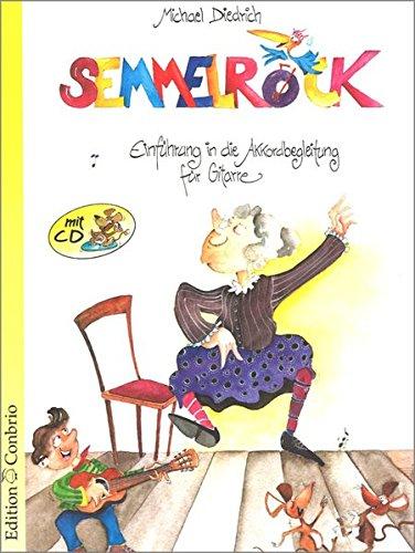 Semmelrock. Einführung in die Akkordbegleitung für Gitarre mit CD.