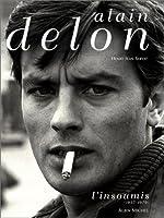 Alain Delon, l'insoumis (1957-1970) de Henry-Jean Servat