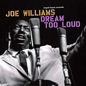 Dream Too Loud