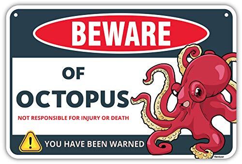Octopus Warning Metal Sign