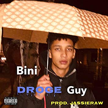 Droge Guy