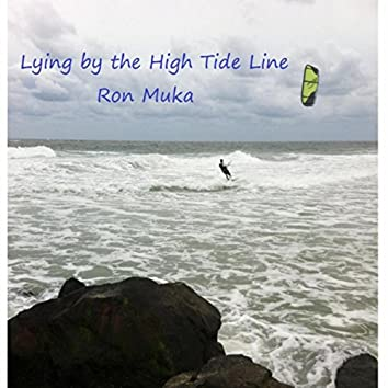 Lying by the High Tide Line