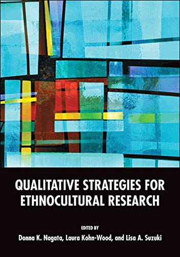 Qualitative Strategies for Ethnocultural Research (Cultural, Racial, and Ethnic Psychology)