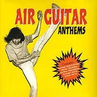 Air Guitar Anthems