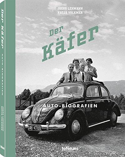 Der Käfer, Auto-Biografien, Nostalgische Fotos und Geschichten zu Deutschlands liebstem Volkswagen, 17x22 cm, 208 Seiten