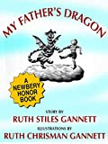 My Father's Dragon (A Newbery Honor Book) (English Edition)