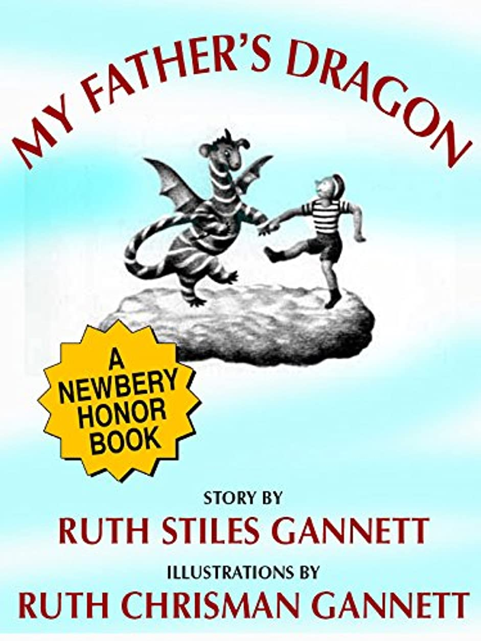 墓待つ名誉My Father's Dragon (A Newbery Honor Book) (English Edition)