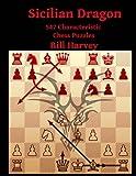Sicilian Dragon: 547 Characteristic Chess Puzzles-Harvey, Bill Gamble, Robert
