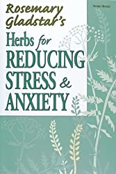 Herbs for Reducing Stress & Anxiety (Natural Health Handbooks)