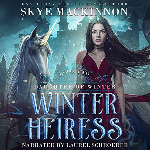 Winter Heiress Audiobook By Skye MacKinnon cover art