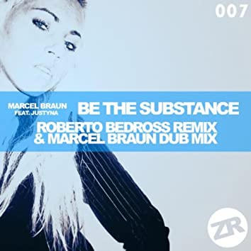 Be the Substance Remixes