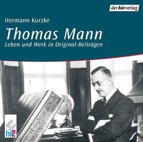 Thomas Mann: Feature
