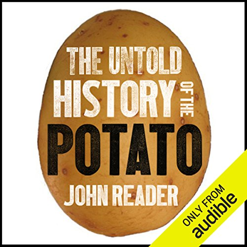 The Untold History of the Potato  audiobook cover art
