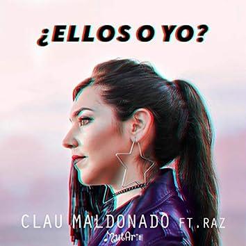 ¿ Ellos o Yo ? (feat. Raz)