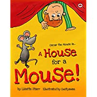 A House for a Mouse: Oscar the Mouse in... (Red Beetle) Kindle Edition by Lisette Star for Free