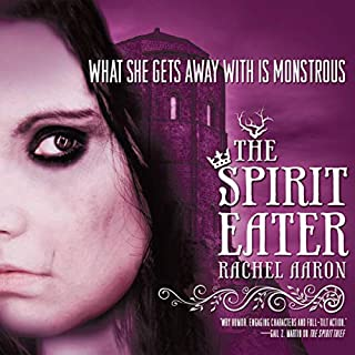 The Spirit Eater                   Written by:                                                                                                                                 Rachel Aaron                               Narrated by:                                                                                                                                 Luke Daniels                      Length: 11 hrs and 28 mins     1 rating     Overall 5.0