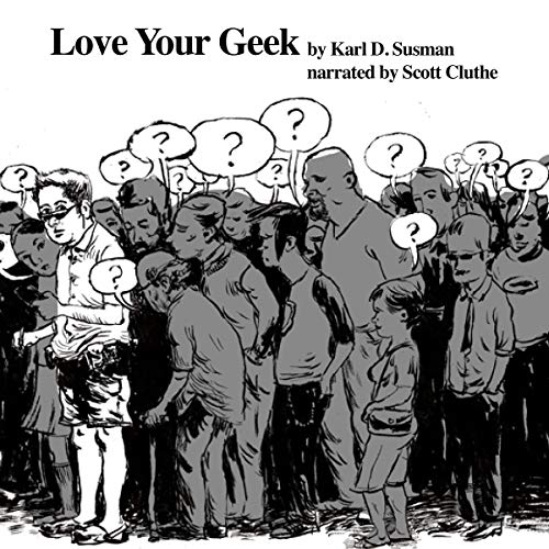 Love Your Geek  By  cover art