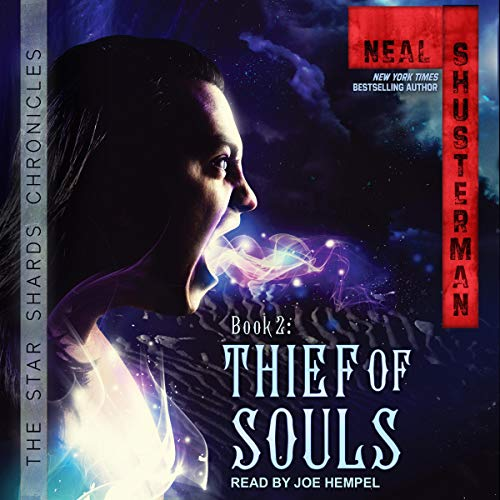 Thief of Souls: Star Shards Chronicles, Book 2
